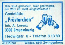 """1 Altes Gasthausetikett, Gaststätte """"Prösterchen"""", Inh. A. Lorenz, 3300 Braunschweig, Hedwigstr. 6 #860 - Matchbox Labels"""