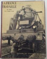 """LA FRANCE TRAVAILLE - Le Rail  Pierre Hamp  """"Le Visage De La France""""  Circa 1932 - Livres, BD, Revues"""