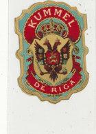 AN 901 / ETIQUETTE -   KUMMEL  DE RICA - Andere