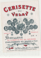 AN 905 / ETIQUETTE -    CERISETTE DU VELAY  DISTILLERIE DE LA VERVEINE  LE PUY EN VELAY - Andere