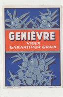 AN 913 / ETIQUETTE -   GENIEVRE   VIEUX GARANTI PUR GRAIN - Andere