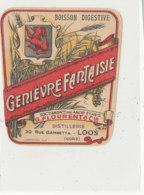AN 922 / ETIQUETTE -   GENIEVRE  FANTAISIE   G. FLOURENT & Cie  DISTILLERIE   LOOS NORD - Andere