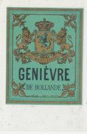 AN 925 / ETIQUETTE -   GENIEVRE   DE HOLLANDE - Andere