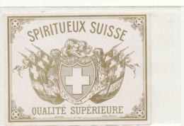 AN 928 / ETIQUETTE -    SPIRITUEUX SUISSE  QUALITE SUPERIEURE - Andere