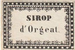 """Etiquette Pour Coller Sur Un Pot à Pharmacie """"Sirop D'Orgeat"""". (4,50cm X 3cm) - Andere"""
