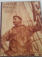LA FRANCE TRAVAILLE -  Gens De Mer - Condroyer / La Vie Des Phares- Le Goffic - Livres, BD, Revues