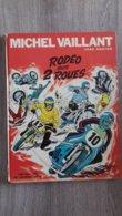 Rodeo Sur 2 Roues 1971  Nr 20  Michel Vaillant  Jacques Graton - Otros Objetos De Cómics