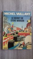 Le Secret De Steve Warson 1975  Nr 28  Michel Vaillant  Jacques Graton - Otros Objetos De Cómics