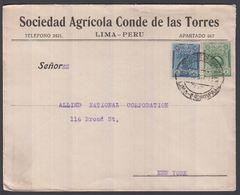 1917. PERU. 10 C BOLIVAR + 2 C Colon On Cover To N.Y., USA From LIMA SEP 19 1917. Adv... () - JF362270 - Pérou