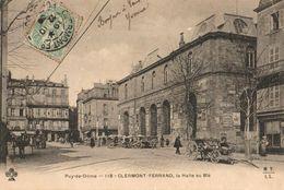 63 - CLERMONT-FERRAND - LA HALLE AU BLÉ - Clermont Ferrand