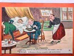 CPA.Humour. Crise D'appendicite. Artaud Et Nozais  (D1.706) - Illustrateurs & Photographes