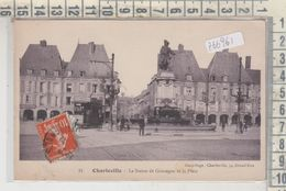 CHARLEVILLE LA STATUE DE GONZAGUE ET LA PLACE 1913 - Charleville
