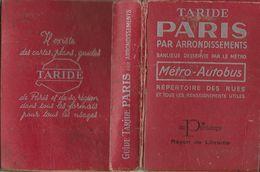 -TARIDE,Paris Par Arrondissements,banlieues,desservie Par Le Métro-Métro-Autobus + - Ferrocarril & Tranvías
