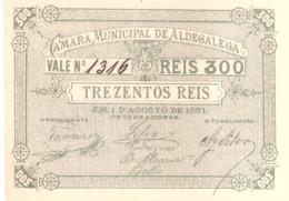 Portugal, Cédula Trezentos Reis, Câmara Municipal  Aldegalega - UNC - Portugal