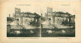 LA GRANDE GUERRE - LOUPY-LE-CHÂTEAU - L'EGLISE APRES LE BOMBARDEMENT - Stereoscope Cards