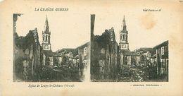 LA GRANDE GUERRE - L'EGLISE DE LOUPY-LE-CHÂTEAU (MEUSE) - Stereoscope Cards