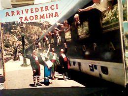 TAORMINA ARRIVEDERCI  PARTENZA TRENO  GROTTE DI ULISSE BEPPO'S LOCAL VINI TIPICI  N1970 HQ9292 - Italia