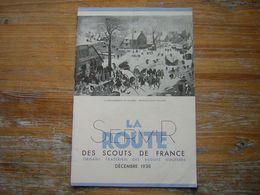 SERVIR LA ROUTE DES SCOUTS DE FRANCE 7é ANNEE N° 10 DECEMBRE 1938 ORGANE FRATERNEL DES SCOUTS ROUTIERS - Movimiento Scout
