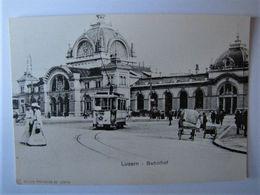 SUISSE - LUCERNE - La Gare - LU Lucerne