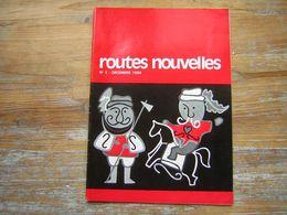 REVUE BRANCHE ROUTE DES ECLAIREUSES ET ECLAIREURS DE FRANCE   ROUTES NOUVELLES N° 3 DECEMBRE 1964 - Movimiento Scout