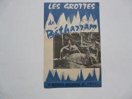VIEUX PAPIERS - DEPLIANT TOURISTIQUE : Les Grottes De Bétharram - Reiseprospekte