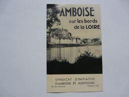 VIEUX PAPIERS - DEPLIANT TOURISTIQUE : AMBOISE - Reiseprospekte