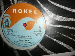 LP33 N°4574 - BUNNY MACK - LET ME LOVE YOU - FUNK SOUL AFRO BEAT - 45 Rpm - Maxi-Single