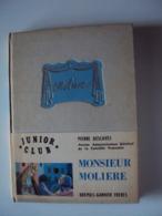 """MOLIÈRE 1958  """" Monsieur Molière """" Pierre Descaves (Ancien Administrateur Général De La Comédie Française) - Autres"""