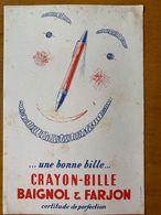 1 BUVARD CRAYON BILLE BAIGNOL & FARJON - Papierwaren