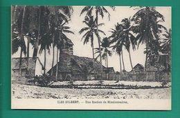 OCEANIE - ILES GILBERT - STATION DE MISSIONNAIRES - Micronésie