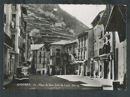 Andorre. Plaça De Sant Julia De Loria Avec Oblitération Soldeu - Andorra