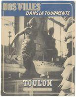 """Revue """" Nos Ville Dans La Tourmente """", Toulon 1943/1944 - 1939-45"""
