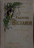 Recits De La Vieille France François Buchamor Alfred Assolant 1937 +++TBE+++ LIVRAISON GRATUITE - Books, Magazines, Comics