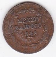 Pie IX / Pio IX. Mezzo Baiocco 1849 Zecca Di Roma An. IIII - Vatican