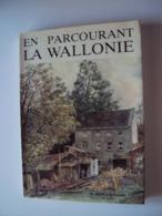 EN PARCOURANT LA WALLONIE M. DEPELSENENAIRE (1973) - Belgium