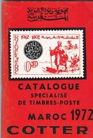 Cotter - Catalogue Spécialisé De Timbres-poste  MAROC (depuis Les Postes Locales - Cachets Maghzen)  - 1972 - Cataloghi