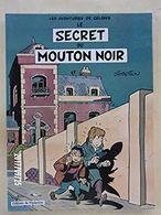 Le Secret Du Mouton Noir  EO  TBE - Books, Magazines, Comics