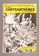 Pierre PEGUY - LES CHRYSANTHEMES - J.B. Baillière Et Fils, Paris, 1966 - Nature