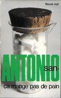 Ca Mange Pas De Pain Par San-Antonio - FN San-Antonio N°92 - San Antonio