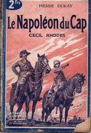 Le Napoléon Du Cap, Cecil Rhodes Par Pierre Dukay - A Travers L'univers Deuxième Série N°4 - Historique