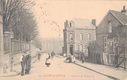 02 - SAINT QUENTIN / CHEMIN DE ROUVROY - Saint Quentin