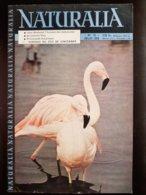 REVUE NATURALIA N° 70 Juillet 1959 Jean Rostand Siamois Bleu Bison Bourg D'oisans Alpe D'huez - Animaux