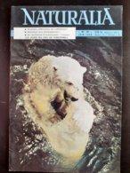 REVUE NATURALIA N° 69 Juin1959 Termite Arbre A Pain Canigou Hippocampe Ours Les Singes Hommes Nos Ancetres - Animals