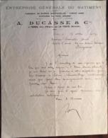 Courrier Commercial De 1912, Entête A.Ducasse, Ent Générale Batiment, 33 - La Teste, Client A.Demestre 24 Périgueux - France