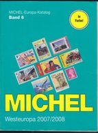Michel Catalogue : Westteuropa 2007/08 Europa-Katalog Band 6. Belgien Grossbritannien Ireland Luxembourg Niederlande - Postzegelcatalogus