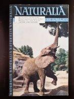 REVUE NATURALIA N° 74 Novembre 1959 L'ours Grizzli La Rage & Pasteur Mais Capture Des Elephants - Animals