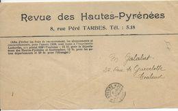 1939 - HAUTES PYRENEES - ETIQUETTE De La REVUE DES HAUTES PYRENEES à TARBES Avec CACHET RARE Des JOURNAUX ! => TOULOUSE - Marcophilie (Lettres)