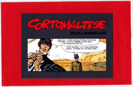 CP CORTO MALTESE, Escale Bordelaise, Hugo Pratt,  BD, Bandes Dessinées - Comics