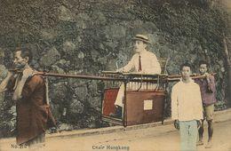 Hongkong Chair . Slavery . Coolies . Hand Colored  No 216  A.H. And Co. Rich Chinese And Slaves . - China (Hong Kong)