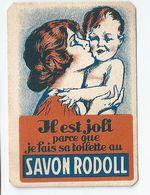 Chromo Savon Rodoll Savons Et Crèmes Pour Bébé  P.Giraud Et Cie Puteaux Oullins Années 30 - Kaufmanns- Und Zigarettenbilder